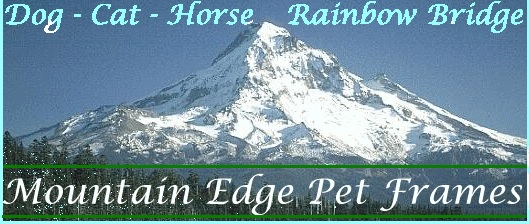 Memorial Pet Loss Products-Mountain Edge Pet Frames